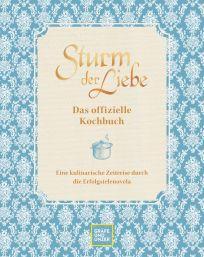 Sturm der Liebe Kochbuch